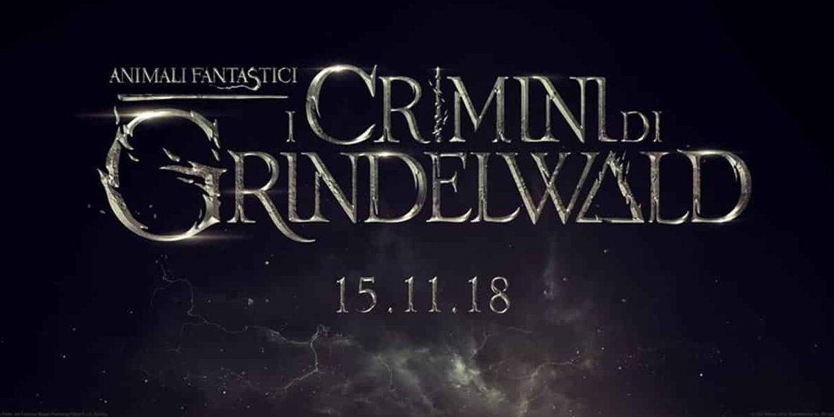 Animali Fantastici 2 I Crimini di Grindelwald